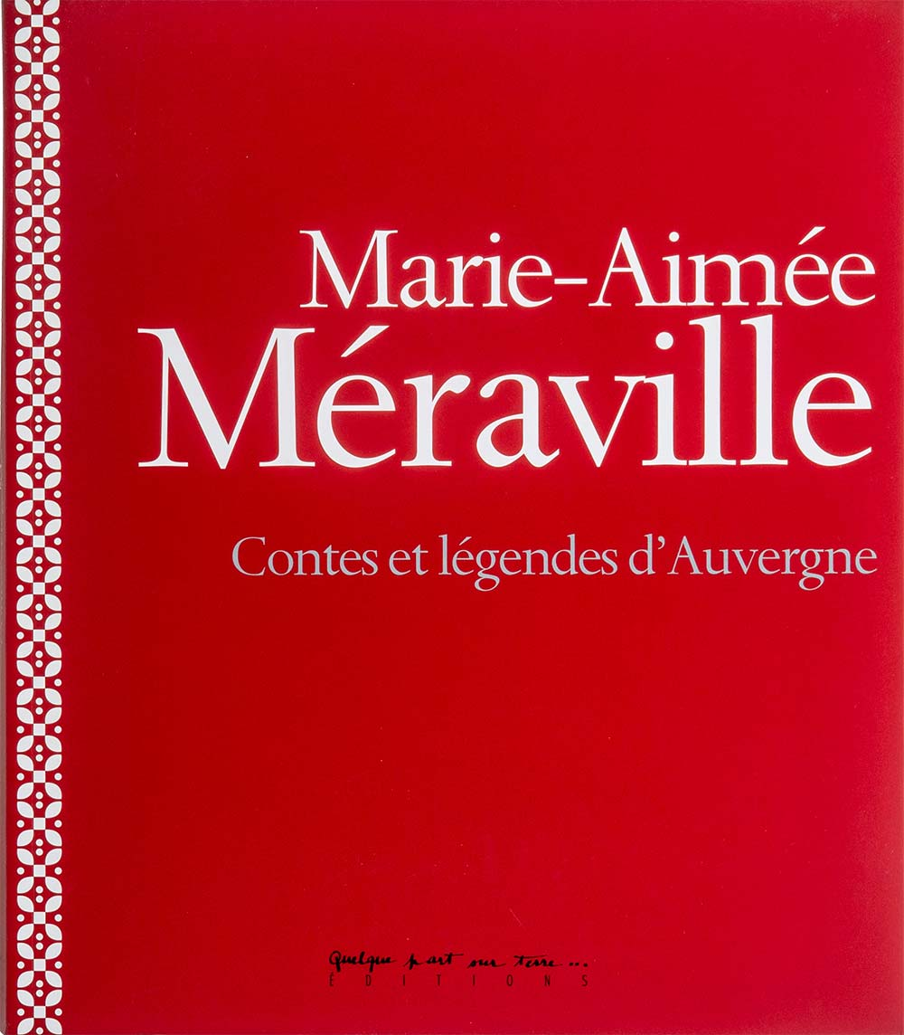 Marie-Aimée Méraville Contes et légendes d'Auvergne
