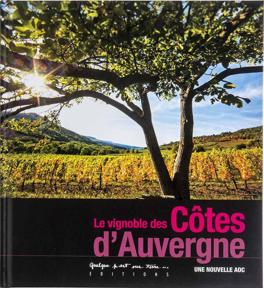 Le vignoble des Côtes d'Auvergne