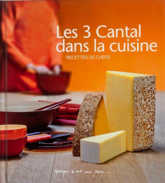 Les 3 Cantal dans la cuisine